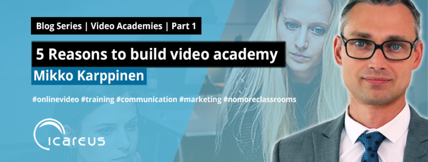 5 reasons to build video academy