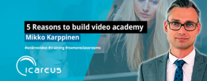 Blog Mikko_5-Video-Academy