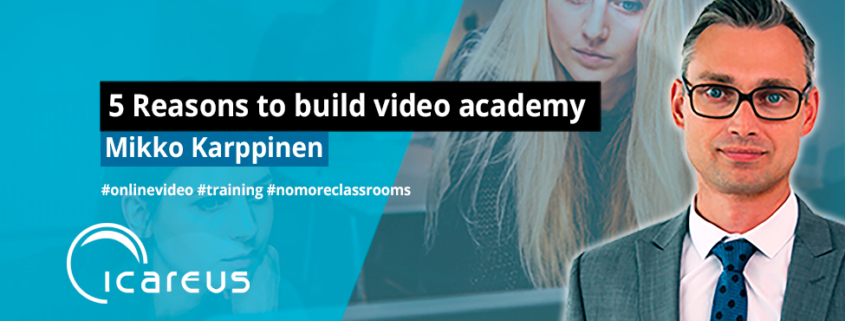 Blog Mikko_5-Video-Academy
